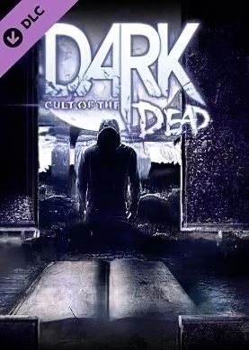 DARK: Cult of the Dead