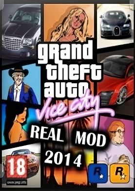Grand Theft Auto Vice City - Real Mod 2014