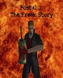 Postal 2 The Freak Story