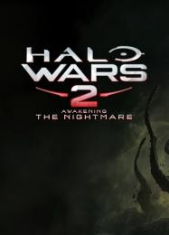 Halo Wars 2: Awakening the Nightmare: ТРЕЙНЕР И ЧИТЫ (V1.0.11)